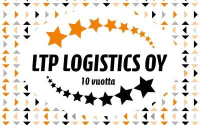 LTP Logistics 10 vuotta!